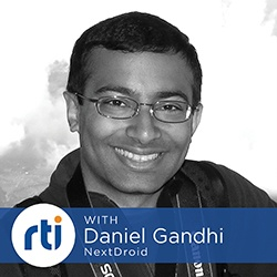 Connecting Autonomous Systems with Next Droid w/ Daniel Gandhi
